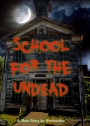 School for the UnDead