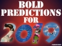 Bold Predictions Sure to Go Wrong for 2019