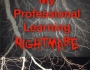 My Professional Learning Nightmare