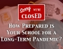 How Prepared is Your School for a Long-Term Pandemic?